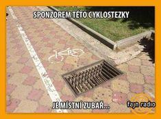 Sponzorem této cyklostezky je místní zubař....