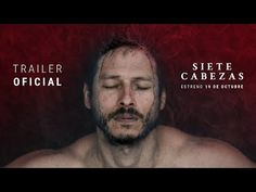 Siete Cabezas I Trailer Oficial - YouTube