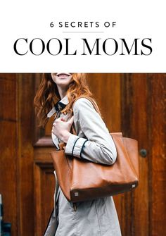 6 Secrets of Cool Moms via @PureWow