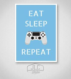 Playstation Video Game Poster Eat Sleep Game Repeat Print