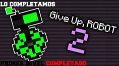 play  give up robot 2  https://online-unblocked-games.weebly.com/give-up-robot-2.html