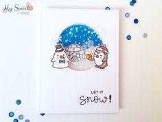 My Sweet Things: TARJETA   Let it snow!