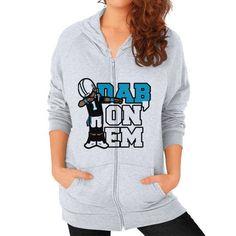 Dab On Em Zip Hoodie (on woman) Shirt