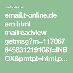 email.t-online.de em html mailreadview getmsg?m=11786764583121910&f=INBOX&pmtpt=html,plain&mtpp=html&ec=1