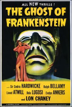 The Ghost of Frankenstein (1942) / Director: Erle C. Kenton / Writers: Scott Darling (screenplay), Eric Taylor (original story) / Stars: Lon Chaney Jr., Cedric Hardwicke, Ralph Bellamy #poster
