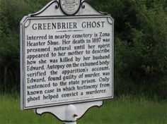 The history of the Greenbrier Ghost is unique among the annals of ghost lore. This strange tale from rural WV where a ghost's testimony revealed a murder most foul has become justly famous.   For more strange tales of the unexplained in the South, see Dixie Spirits: http://www.barnesandnoble.com/w/dixie-spirits-christopher-k-coleman/1009332250?ean=9781581826715