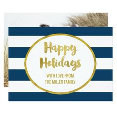 Navy Blue Stripes Gold Happy Holidays Photo Card - invitations custom unique diy personalize occasions