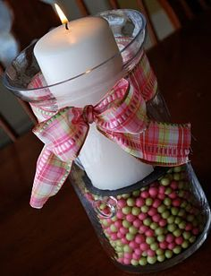 fill hurricanes or apothecary jars with spring colored balls. add a candle and ribbon @jackie cline you can do this with those jars from daddys house