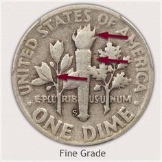 Areas to Judge on the Reverse to Identify a Fine Grade Roosevelt Dime Silver Dimes, Silver Coins, Coin Collection Value, Rare Coin Values, Silver Value, Old Coins Value, Valuable Coins, Valuable Pennies, Rare Pennies