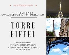 A Torre Eiffel é um dos cartões postais mais desejados no mundo inteiro e para tirar as melhores fotos você precisa conferir meu novo artigo.