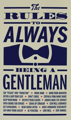 Being a true gentleman seems like a thing of the past. Hang this nostalgic print anywhere to remind you of true gentleman-like qualities. ***This is the original Gentleman Rules Print and was created…More The Words, Gentleman Rules, True Gentleman, Southern Gentleman, Being A Gentleman, Modern Gentleman, Gentleman Style, Catholic Gentleman, Southern Men