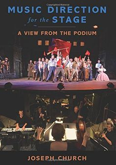 Music Direction for the Stage: A View from the Podium by Joseph Church http://www.amazon.com/dp/0199993416/ref=cm_sw_r_pi_dp_aYZ5vb0199T21