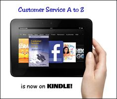 For only $9.95 you can now own this great customer service book on Kindle. Filled with great tips, this book speaks the language of the employee. Great for employees, managers, business owners and colleagues. Buy it today! You will love it on your Kindle.    Foreword written by entertainment legend - Dick Clark.    http://www.amazon.com/Customer-Service-A-Z-ebook/dp/B00B2X2I0E/ref=sr_1_2?ie=UTF8=1359174081=8-2=customer+service+a+to+z