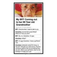 Love that grandma : ) Lgbt Memes, Funny Memes, Funny Facts, Memes Arte, Lgbt Love, Faith In Humanity Restored, Cute Stories, Lgbt Community, Fandoms
