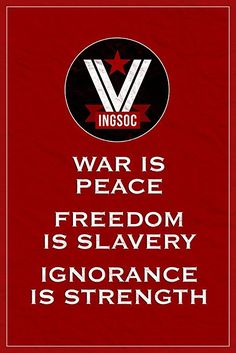 INGSOC War Is Peace Freedom Is Slavery Ignorance Is Strength Red Poster 12x18