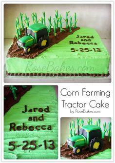 Corn Farming Tractor Cake | http://rosebakes.com/corn-farming-tractor-cake/