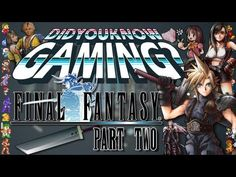 Final Fantasy Part 2 - Did You Know Gaming? Feat. ProJared