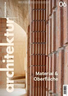 architektur Fachmagazin Ausgabe 6/2020 Design, Graphics, Architectural Materials, Brick, Knowledge, Architecture, Graphic Design, Printmaking