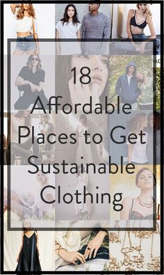 18 stores and brands that prove you, too, can afford ethical and sustainable fashion!
