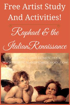 Learn about Raphael and the Italian Renaissance with a fun, free study and activities from www.helpinghandhomeschool.com! #art #Raphael #arthistory #homeschool