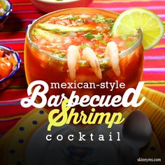 This Mexican-Style Barbecued Shrimp Cocktail recipe is full of the fresh ingredients we love. Seafood Dishes, Seafood Recipes, Mexican Food Recipes, Appetizer Recipes, Snack Recipes, Snacks, Appetizers, Healthy Recipes, Cocktail Recipes