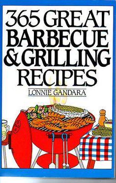 365 Great Barbecue & Grilling Recipes Cookbook Lonnie Gandara