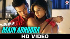 "Presenting Official Video Song ""Main Adhoora"" Sung By Yasser Desai &…"