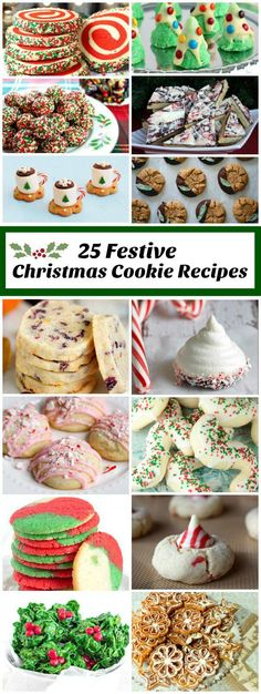 25 of the most Festive Christmas Cookie Recipes: perfect for holiday cookie platters and cookie exchanges.