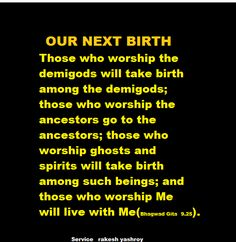Our Next Birth As Per Bhagwad Gita Gita Quotes Krishna Quotes Geeta Quotes