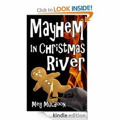 Amazon.com: Mayhem in Christmas River: A Christmas in July Cozy Mystery (Christmas River Cozy) eBook: Meg Muldoon: Kindle Store