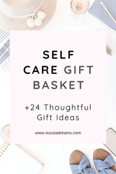 DIY Self Care Gift Basket + 24 Thoughtful Gift Ideas Back in November, I wrote a post detailing how Gift Baskets For Women, Care Box, Relaxation Gifts, Self Care Activities, Care Quotes, Self Care Routine, Best Self, Self Improvement, Self Help