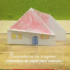 Brincadeira de origami: com uma simples folha de papel você faz uma casinha para…