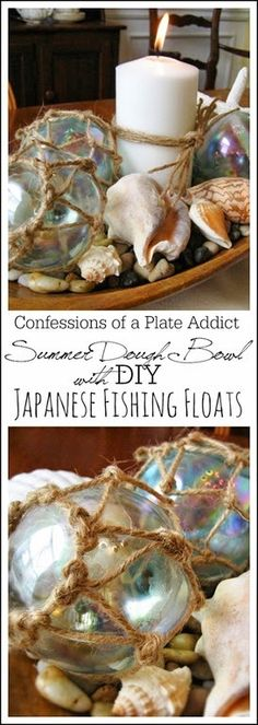 CONFESSIONS OF A PLATE ADDICT: Summer Dough Bowl with DIY Japanese Fishing Floats