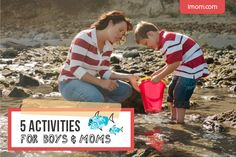 5 Activities For Boys and Moms  - iMom