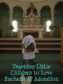 Written By the Finger of God: Teaching Little Children to Love Eucharistic Adoration