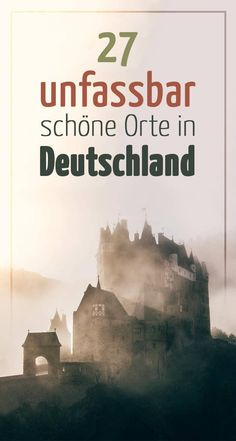27 unbelievably beautiful places in Germany, which you visit in 2018 .- 27 unfassbar schöne Orte in Deutschland, die du 2018 besuchen musst 27 unbelievably beautiful places in Germany that you have to visit in 2018 - Honeymoon Tips, Romantic Honeymoon, Honeymoon Places, Europe Destinations, Holiday Destinations, Holiday Places, Europa Tour, Voyage Bali, Beaux Villages