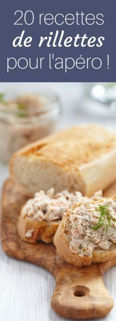 Chorizo, poulet, saumon : 20 recettes de rillettes pour l'apéro !