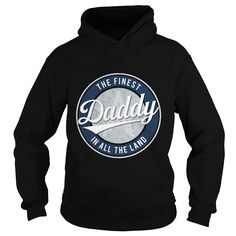 Funny Vintage Style Tshirt for The Finest Daddy in All the Land  #gift #ideas #Popular #Everything #Videos #Shop #Animals #pets #Architecture #Art #Cars #motorcycles #Celebrities #DIY #crafts #Design #Education #Entertainment #Food #drink #Gardening #Geek #Hair #beauty #Health #fitness #History #Holidays #events #Home decor #Humor #Illustrations #posters #Kids #parenting #Men #Outdoors #Photography #Products #Quotes #Science #nature #Sports #Tattoos #Technology #Travel #Weddings #Women