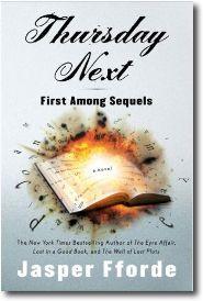 Thursday Next > First Among Sequels by Jasper Fforde