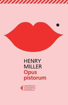 """Opus Pistorum"" - Henry Miller"