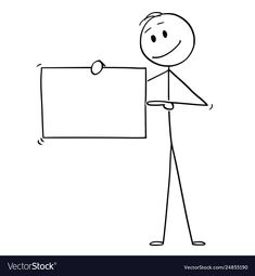 Cartoon man or businessman holding empty sign vector image on VectorStock Drawing For Kids, Drawing Tips, Stick Figure Drawing, Easy Doodle Art, Drawing Activities, Abstract Watercolor Art, Simple Doodles, Typographic Logo, Cartoon Man
