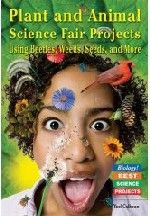 #Plant and #Animal #Science Fair Projects Using Beetles, Weeds, Seeds, And More: Using Beetles, Weeds, Seeds, And More (Biology! Best Science Projects)