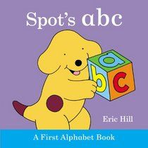 "Click to view a larger cover image of ""Spot's ABC"" by Eric Hill"