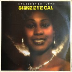 Barrington Levy - Shine Eye Gal (1979)
