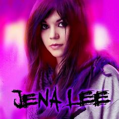 Jena Lee is a French R/Emo singer. She's really good. :D