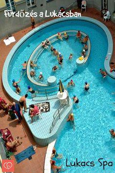 Fürdőzés a Lukácsban. Spend a day at Lukacs Spa