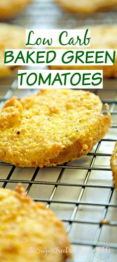 Low Carb Baked Green Tomatoes- they are kind of like Fried Green Tomatoes, only low carb and not fried. You can also make these gluten-free. YUM!! Great recipe that is also an easy recipe!