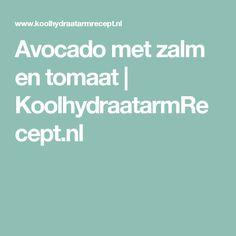 Avocado met zalm en tomaat | KoolhydraatarmRecept.nl