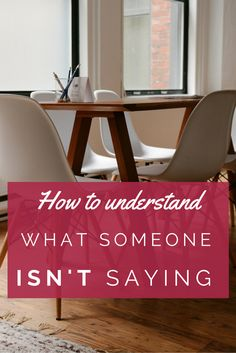 How to understand what someone isn't saying