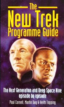 The New Trek Programme Guide (Virgin, 1995, edited by me, Martin Day, Keith Topping).